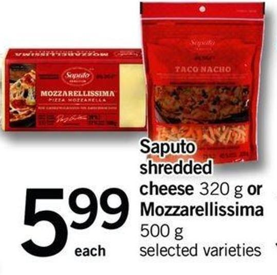 Saputo Shredded Cheese 320 G Or Mozzarellissima 500 G