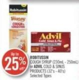 Robitussin Cough Syrup (230ml - 250ml) or Advil Cold & Sinus Products (32's - 40's)