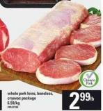 Whole Pork Loins - Boneless - Cryovac Package