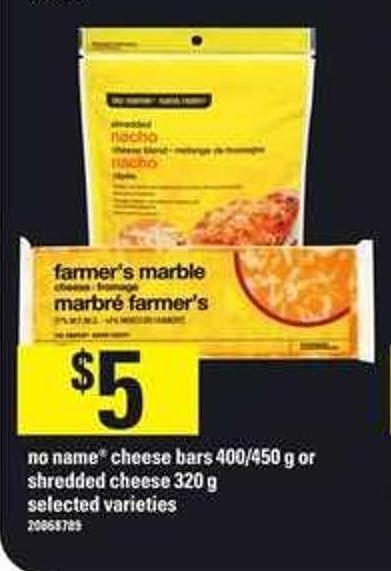 No Name Cheese Bars - 400/450 g or Shredded Cheese - 320 g