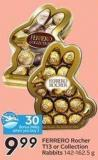 Ferrero Rocher T13 or Collection Rabbits 42-162.5 g - 30 Air Miles Bonus Miles