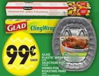 Glad Plastic Wrap Or Selection Foil Or Handi-foil Roasting Pans