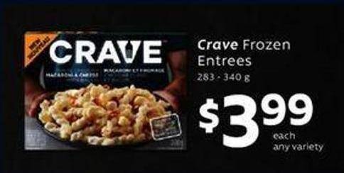 Crave Frozen Entrees 283 – 340 g