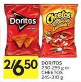 Doritos 230-255 g or Cheetos 245-310 g
