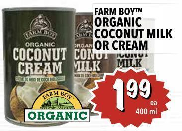 Farm Boy Organic Coconut  Milk Or Cream 400 ml