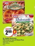Dr. Oetker Ristorante Thin Crust or Casa Di Mama Pizza Selected Varieties 300-410 g