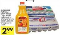Burnbrae Farms or Gray Ridge Large White Eggs 18 Pk or Sensations By Compliments Orange Juice 1.65 L