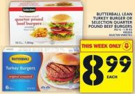 Butterball Lean Turkey Burger Or Selection Quarter Pound Beef Burgers