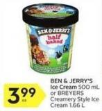 Ben & Jerry's Ice Cream 500 mL or Breyers Creamery Style Ice Cream 1.66 L