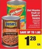 Del Monte Fruit Or Bush's Beans - 398 Ml