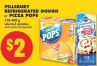 Pillsbury Refrigerated Dough or Pizza Pops - 318-468 g