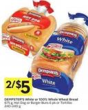 Dempster's White or 100% Whole Wheat Bread 675 g - Hot Dog or Burger Buns 6 Pk or Tortillas 240-340 g