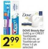 Dove Beauty Bar 2x90 g or Crest Toothpaste 70-130 mL or Toothbrush or Floss 1-2 Pk Selected