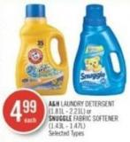 A&h Laundry Detergent (1.81l - 2.21l) or Snuggle Fabric Softener (1.43l - 1.47l)