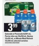 Gatorade Or Powerade 6x591 mL - Perrier Slim Can 10x250 mL - Nestea 12x341 mL Or Minute Maid Refresh 12x355 mL