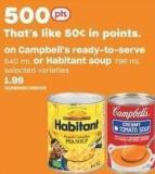 Campbell's Ready-to-serve 540 mL or Habitant Soup 796 mL