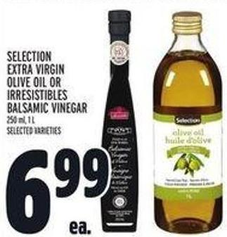 Selection Extra Virgin Olive Oil Or Irresistibles Balsamic Vinegar