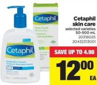 Cetaphil Skin Care - 50-500 mL