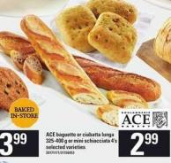 Ace Baguette Or Ciabatta Lunga - 325-400 G Or Mini Schiacciata - 4's