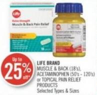 Life Brand Muscle & Back (18's) - Acetaminophen (50's - 120's) or Topical Pain Relief Products