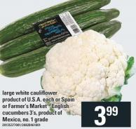 Large White Cauliflower Each Or Spain Or Farmer's Market English Cucumbers 3's