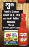 French's Crunchy Toppers - 140 G – 170 G And Frank's Redhot Hot Sauce - 354 Ml