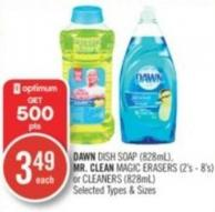 Dawn Dish Soap (828ml) - Mr. Clean Magic Erasers (2's - 8's) or Cleaners (828ml)
