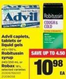 Advil Caplets - Tablets Or Liquid Gels - 40's-150's - Robitussin Syrup - 240/250 Ml Or Robax - 18's