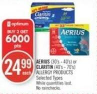 Aerius (30's - 40's) or Claritin (40's - 70's) Allergy Products