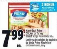 Maple Leaf Prime Chicken Or Turkey Breast Strips Fully Cooked
