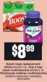 Boost Meal Replacement Drinks 6x237 Ml - One A Day Adult Multivitamins 60/90's Or Flintstones Children Multivitamins 50/60's