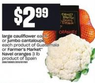 Large Cauliflower Or Jumbo Cantaloupe - Each Or Farmer's Market Navel Oranges - 3 Lb