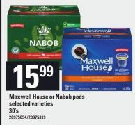 Maxwell House Or Nabob PODS 30's