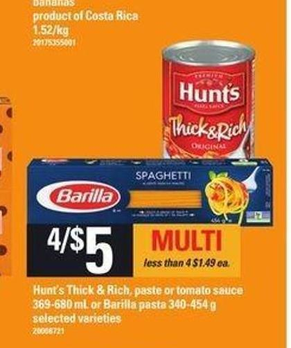 Hunt's Thick & Rich - Paste Or Tomato Sauce - 369-680 mL Or Barilla Pasta - 340-454 g