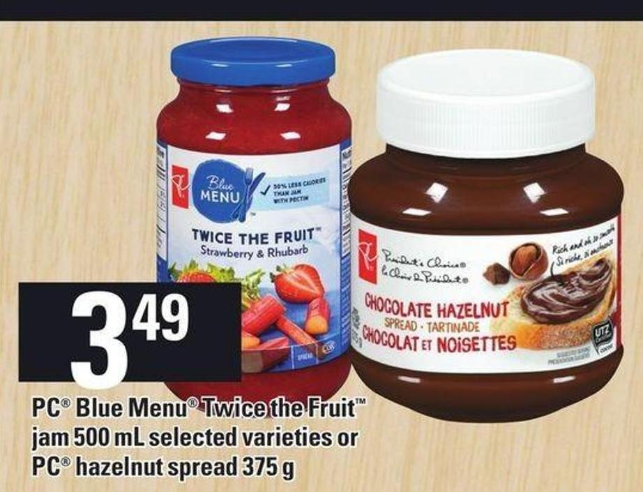 PC Blue Menu Twice The Fruit Jam - 500 Ml - Or PC Hazelnut Spread - 375 G