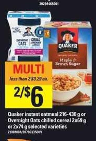 Quaker Instant Oatmeal - 216-430 g Or Overnight Oats Chilled Cereal - 2x69 g Or 2x74 g