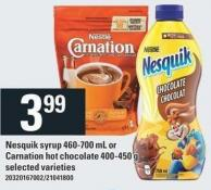 Nestle Nesquik Syrup 460-700 Ml Or Carnation Hot Chocolate 400-450 G