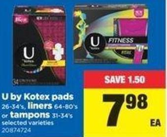U By Kotex Pads - 26-34's - Liners - 64-80's Or Tampons - 31-34's