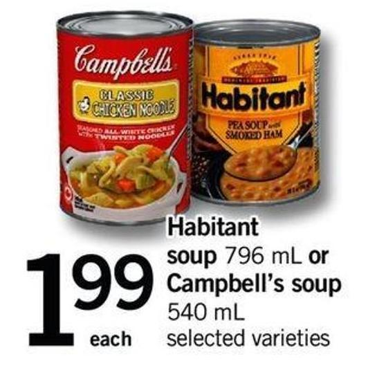 Habitant Soup - 796 Ml Or Campbell's Soup - 540 Ml