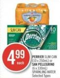 Perrier Slim Can (10 X 250ml) or San Pellegrino (6 X 330ml) Sparkling Water
