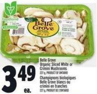 Belle Grove Organic Sliced White or Crimini Mushrooms