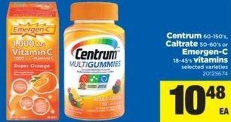 Centrum - 60-150's Caltrate 50-60's Or Emergen-c - 18-45's Vitamins