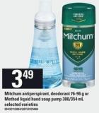 Mitchum Antiperspirant - Deodorant - 76-96 G Or Method Liquid Hand Soap Pump - 300/354 Ml