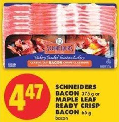 Schneiders Bacon.375 G Or Maple Leaf Ready Crisp Bacon - 65 G