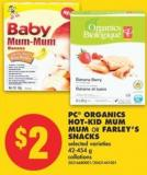 PC Organics Hot-kid Mum Mum Or Farley's Snacks - 42-454 g