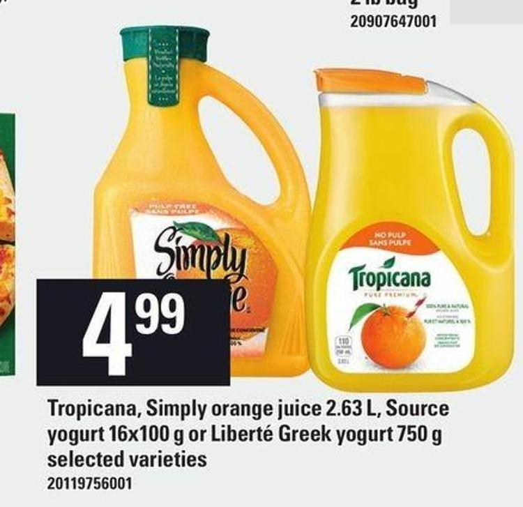Tropicana - Simply Orange Juice 2.63 L - Source Yogurt 16x100 G Or Liberté Greek Yogurt 750 g