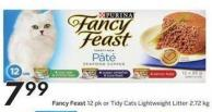 Fancy Feast 12 Pk or Tidy Cats Lightweight Litter 2.72 Kg