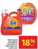 Tide Liquid Laundry Detergent 96 Lods or Tide Pods 72s