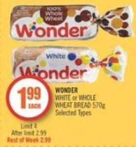 Wonder White or Whole Wheat Bread (570 G)