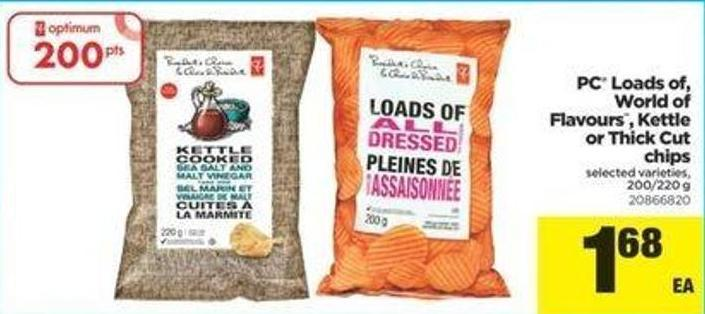 PC Loads Of - World Of Flavours - Kettle Or Thick Cut Chips - 200/220 G